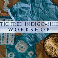 Luxe Craft Gathering Workshop - Indigo Shibori  Plastic Free