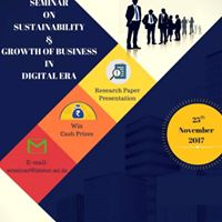Seminar On Sustainability &amp Growth of Business in Digital Era