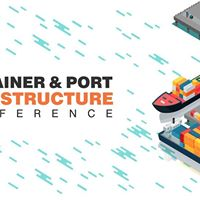 Container & Port Infrastructure Conference