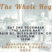 The Whole Hog live in The Lakes Bar