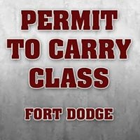 Permit to Carry Class - Fort Dodge