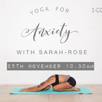 Yoga 4 Anxiety with Sarah-Rose