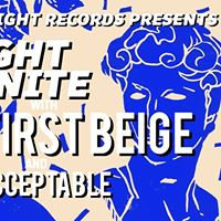 Kight Nite 2 with First Beige and Unacceptable