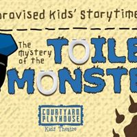 Improvised Kids Storytime The mystery of the toilet monster