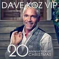 Dave Koz 20th Anniversary Christmas VIP  Modesto