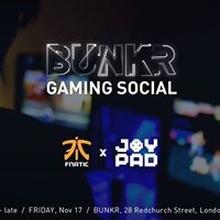 Bunkr Gaming Social - Joypad X Fnatic