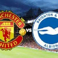 Manchester United - Brighton &amp Hove Albion