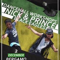 DANCEHALL WORKSHOP WITH NICK &amp PRINCE BLACKEAGLE