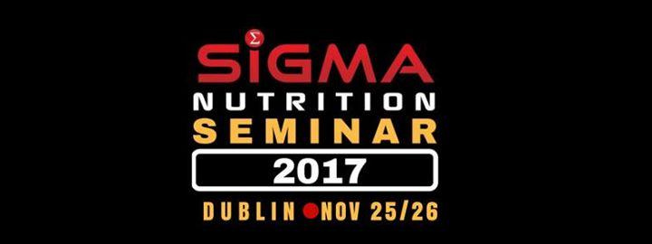 Sigma Nutrition Seminar - Dublin