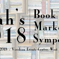 Utahs 2018 Book Marketing Symposium