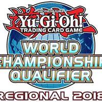 Yu-Gi-Oh World Championship Qualifier Regionals 2018