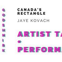 Canadas Rectangle Talk  Performance Jaye Kovach