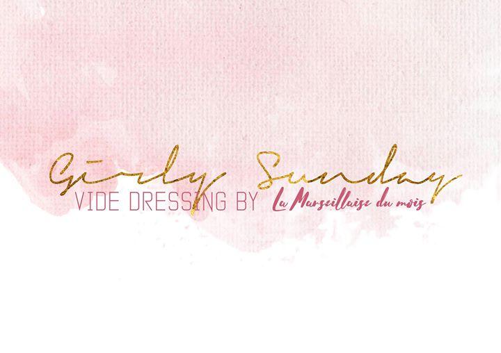 GIRLY Sunday  Vide Dressing by lamarseillaisedumois