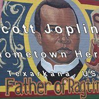 Scott Joplin - Hometown Hero - Texarkana USA