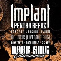 Implant pentru Refuz at Rock Halle Constanta