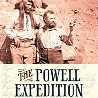 Don Lago The Powell Expedition New Discoveries About John Wesle