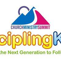 Church Ministry Summit 2017 DisciplingKids