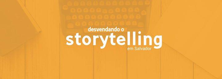 Desvendando o Storytelling em Salvador com Fernando Palacios