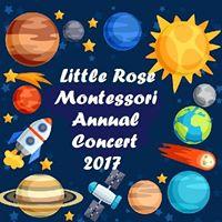 Little Rose Montessori Annual Concert 2017