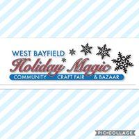 West Bayfield Holiday Magic Craft Fair &amp Bazaar