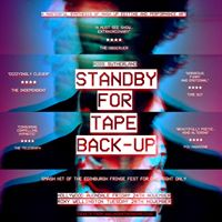 Stand By For Tape Back-Up LIVE - FRI 24 NOV at The Hollywood