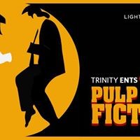 Pulp Fiction - Trinity Ents &amp Players