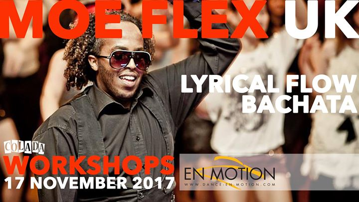 Moe Flex (UK) - Workshops - Bachata & Lyrical Flow
