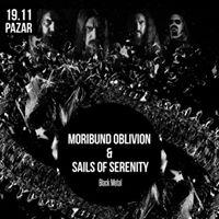 Moribund Oblivion &amp Sails Of Serenity