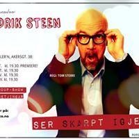 Fredrik Steen &quotSer Skarpt Igjen&quot  Teaterkjellern