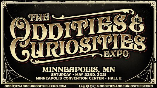 Minneapolis Oddities & Curiosities Expo 2021, 22 May | Event in Rajshahi | AllEvents.in