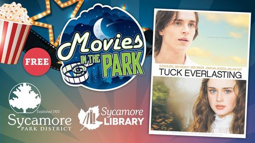 Movie in the Park: Tuck Everlasting, 6 August | Event in Sycamore | AllEvents.in
