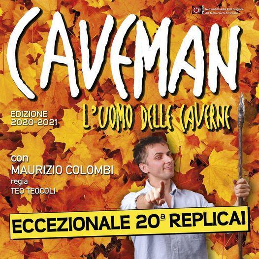 Caveman con Maurizio Colombi - 20° replica |Tuscany Hall Teatro di Firenze, 18 May | Event in Florence | AllEvents.in