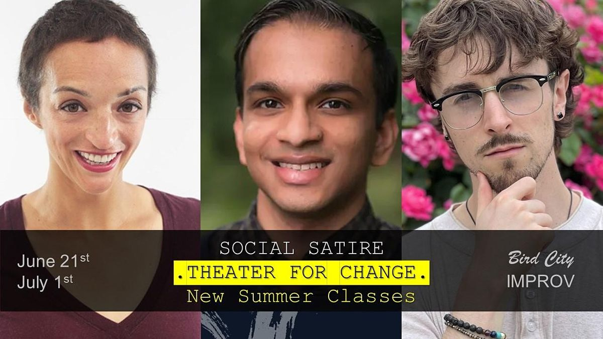 Social Satire: Theater for Change | Advanced Improv Class | Online Event | AllEvents.in