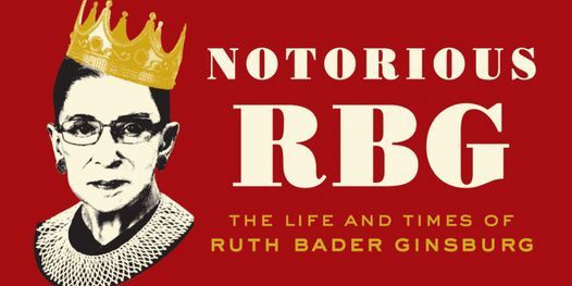 Notorious RBG: The Life and Times of Ruth Bader Ginsburg - Livestream Tour, 18 April | Online Event | AllEvents.in