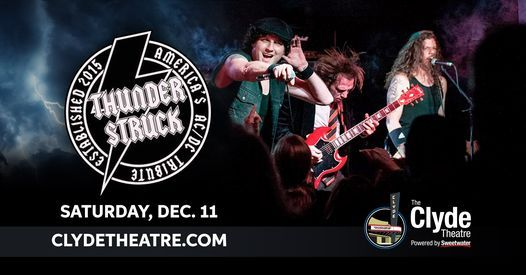 Thunderstruck - America's AC/DC Tribute at The Clyde Theatre, 11 December | Event in Fort Wayne | AllEvents.in