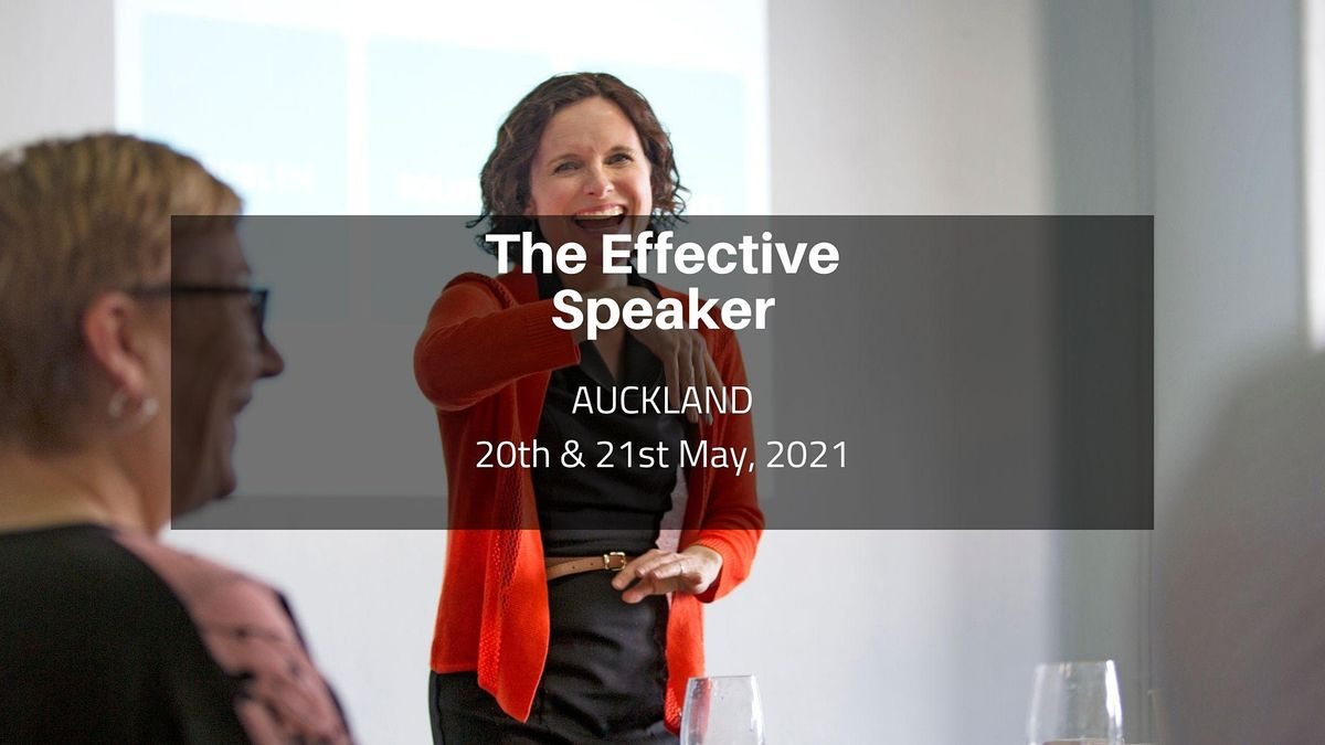 The Effective Speaker - Auckland   4th & 5th March 2021, 4 March | Event in Auckland | AllEvents.in