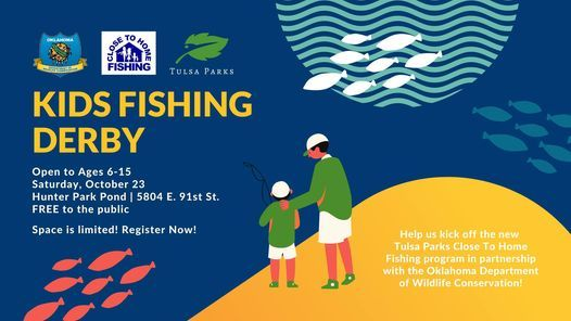 Tulsa Parks' Close to Home, Kids Fishing Derby (Ages 6-15), 23 October   Event in Oakhurst   AllEvents.in