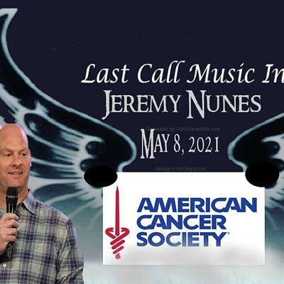 Last Call Music Inc 4th Annual American Cancer Society Fundraiser