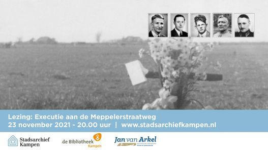Lezing: Executie aan de Meppelerstraatweg, 23 November   Event in Kampen   AllEvents.in