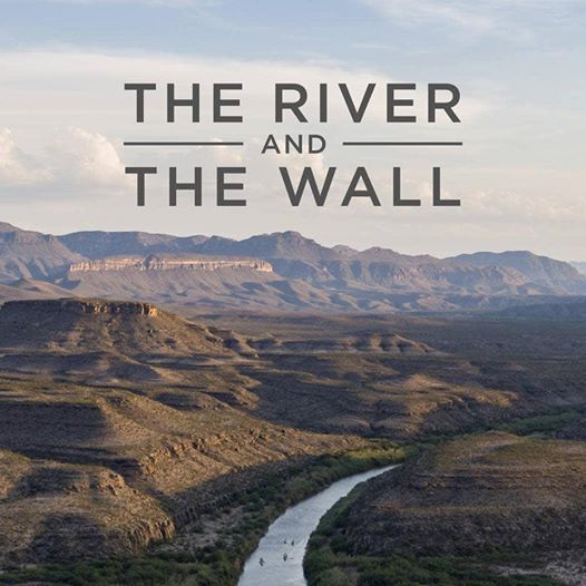 The River And The Wall (film Screening)