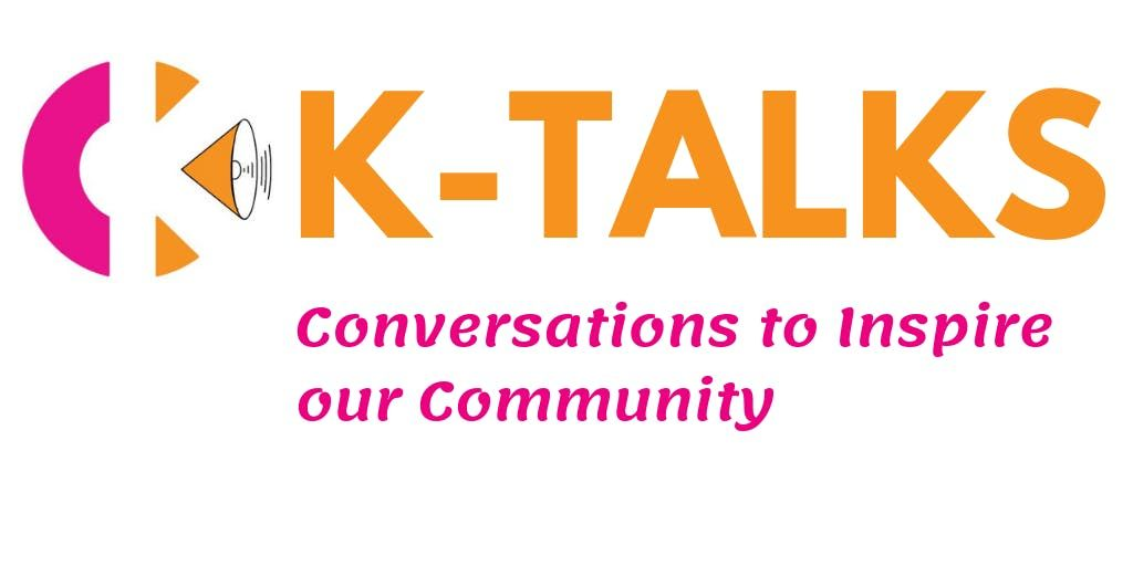 K-Talks Have fun make money live a better life