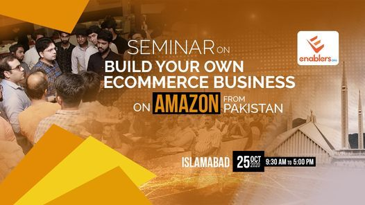 Build your Own eCommerce Business on Amazon from Pakistan, 25 October   Event in Islamabad   AllEvents.in