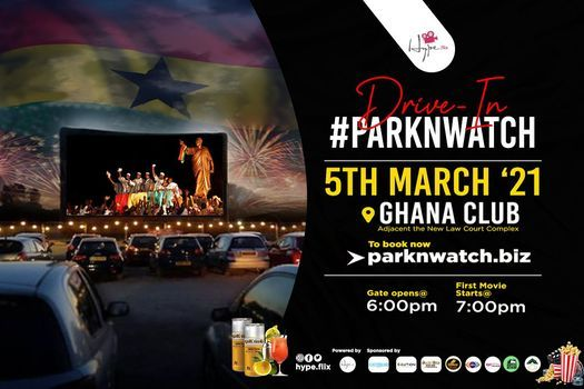 Drive-in #ParkNWatch: Independence Day Edition, 5 March | Event in Accra | AllEvents.in