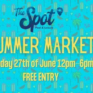 The Spot - Summer Market CHANGE OF DATE