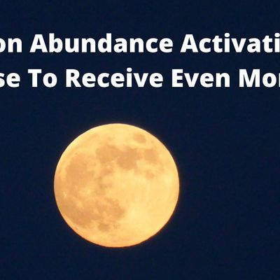 Full Moon Abundance Mindset Activation Open Up Release To Receive More