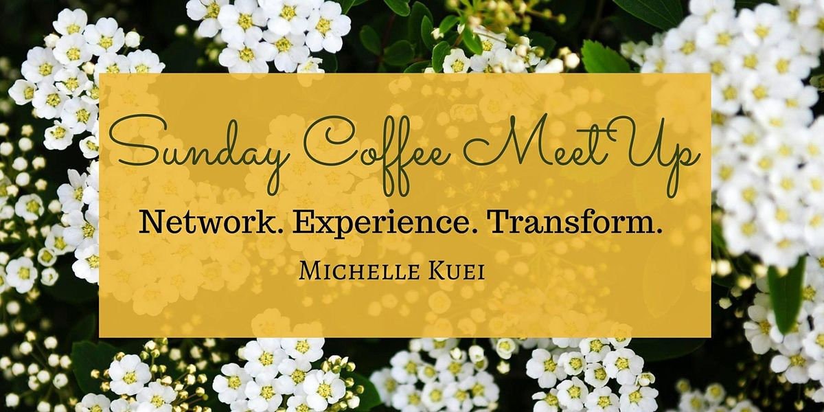 Virtual Sunday Coffee MeetUp   Online Event   AllEvents.in