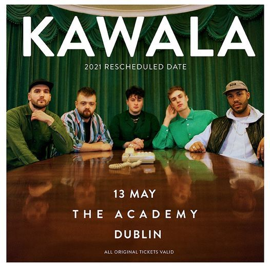 Kawala :: The Academy Dublin, 22 November   Event in Dublin   AllEvents.in