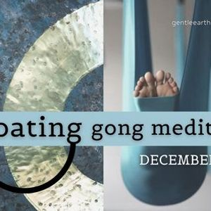 SOLD OUT - Floating Gong Meditation