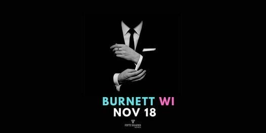 Fifty Shades Live|Burnett, WI, 19 November | Event in Tema | AllEvents.in