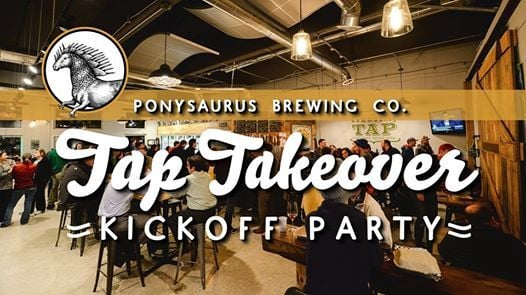 Ponysaurus Brewing Co. Tap Takeover Kickoff Party